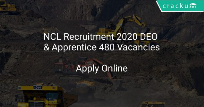 NCL Recruitment 2020 DEO & Apprentice 480 Vacancies