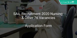 SAIL Recruitment 2020 Nursing & Other 76 Vacancies