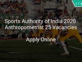 Sports Authority of India 2020 Anthropometrist 25 Vacancies