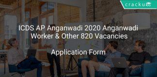 ICDS AP Anganwadi 2020 Anganwadi Worker & Other 820 Vacancies