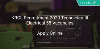 KRCL Recruitment 2020 Technician-III/Electrical 58 Vacancies