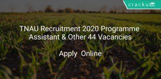 TNAU Recruitment 2020 Programme Assistant & Other 44 Vacancies