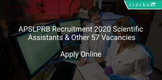 APSLPRB Recruitment 2020 Scientific Assistants & Other 57 Vacancies