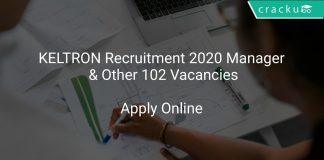 KELTRON Recruitment 2020 Manager & Other 102 Vacancies