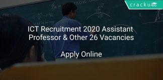 ICT Recruitment 2020 Assistant Professor & Other 26 Vacancies