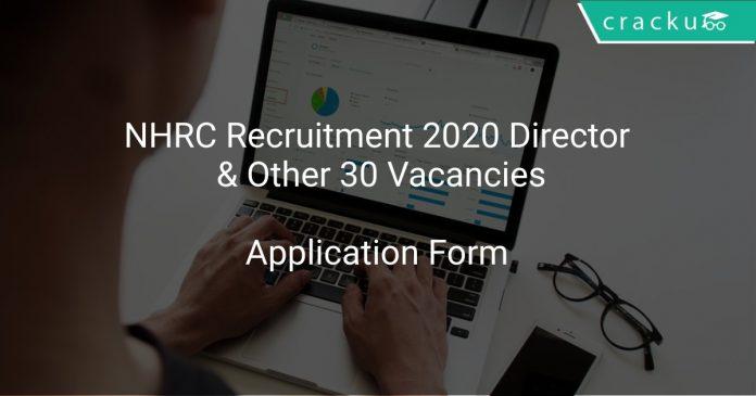 NHRC Recruitment 2020 Director & Other 30 Vacancies