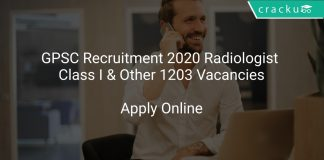 GPSC Recruitment 2020 Radiologist Class I & Other 1203 Vacancies