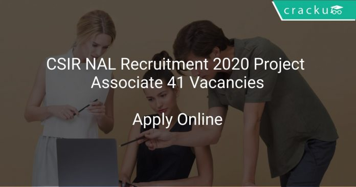 CSIR NAL Recruitment 2020 Project Associate 41 Vacancies