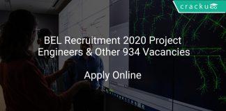 BEL Recruitment 2020 Project Engineers & Other 934 Vacancies