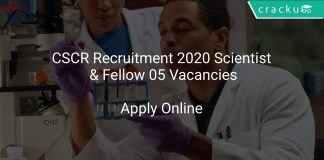 CSCR Recruitment 2020 Scientist & Fellow 05 Vacancies