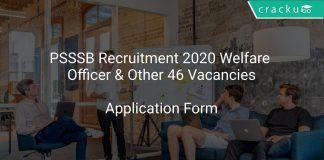 PSSSB Recruitment 2020 Welfare Officer & Other 46 Vacancies