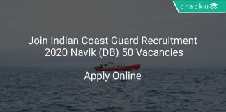 Join Indian Coast Guard Recruitment 2020 Navik (DB) 50 Vacancies