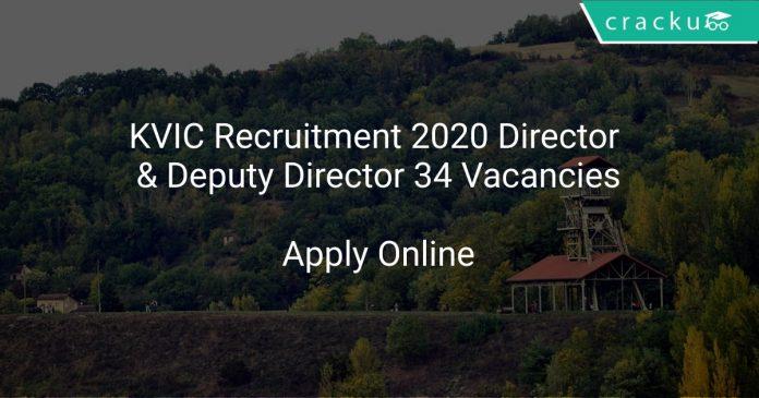 KVIC Recruitment 2020 Director & Deputy Director 34 Vacancies
