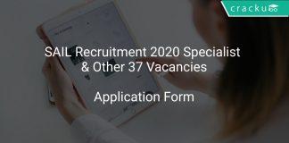 SAIL Recruitment 2020 Specialist & Other 37 Vacancies