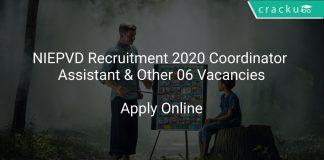 NIEPVD Recruitment 2020 Coordinator Assistant & Other 06 Vacancies
