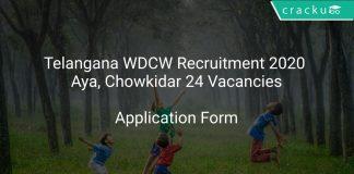Telangana WDCW Recruitment 2020 Aya, Chowkidar 24 Vacancies