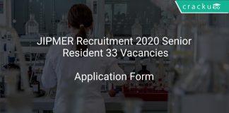JIPMER Recruitment 2020 Senior Resident 33 Vacancies