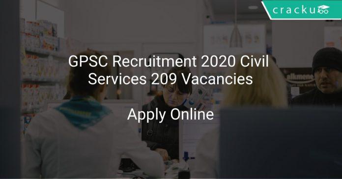 GPSC Recruitment 2020 Civil Services 209 Vacancies