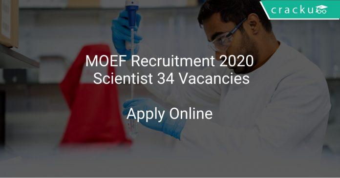 MOEF Recruitment 2020 Scientist 34 Vacancies