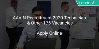 AAVIN Recruitment 2020 Technician & Other 176 Vacancies