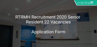 RTRMH Recruitment 2020 Senior Resident 22 Vacancies