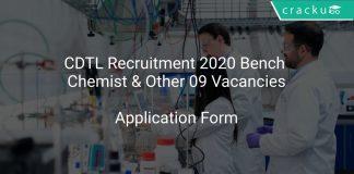 CDTL Recruitment 2020 Bench Chemist & Other 09 Vacancies