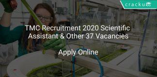 TMC Recruitment 2020 Scientific Assistant & Other 37 Vacancies