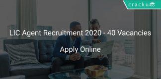 LIC Agent Recruitment 2020 - 40 Vacancies