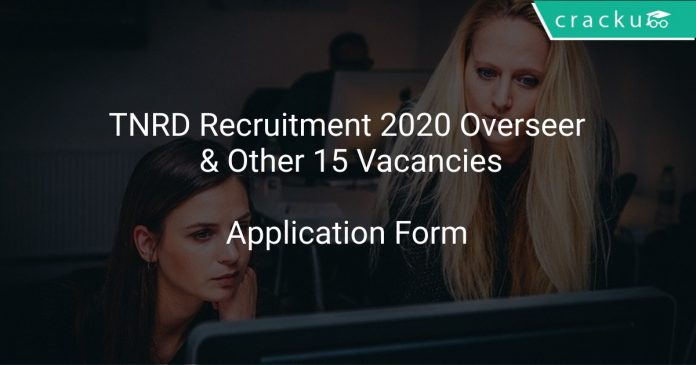 TNRD Recruitment 2020 Overseer & Other 15 Vacancies