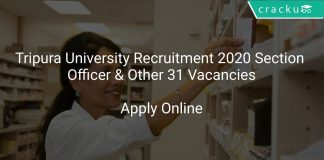 Tripura University Recruitment 2020 Section Officer & Other 31 Vacancies