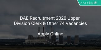 DAE Recruitment 2020 Upper Division Clerk & Other 74 Vacancies