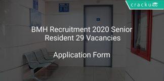 BMH Recruitment 2020 Senior Resident 29 Vacancies