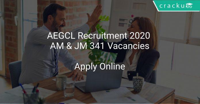 AEGCL Recruitment 2020 AM & JM 341 Vacancies