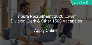 Tripura Recruitment 2020 Lower Division Clerk & Other 1500 Vacancies