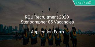 RGU Recruitment 2020 Stenographer 05 Vacancies