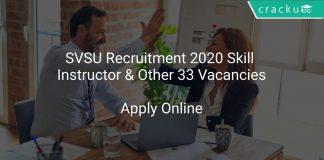 SVSU Recruitment 2020 Skill Instructor & Other 33 Vacancies