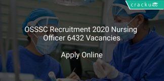 OSSSC Recruitment 2020 Nursing Officer 6432 Vacancies