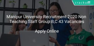 Manipur University Recruitment 2020 Non Teaching Staff Group B,C 43 Vacancies
