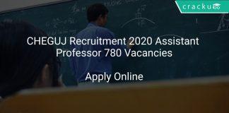 CHEGUJ Recruitment 2020 Assistant Professor 780 Vacancies