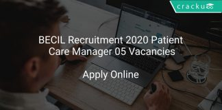 BECIL Recruitment 2020 Patient Care Manager 05 Vacancies