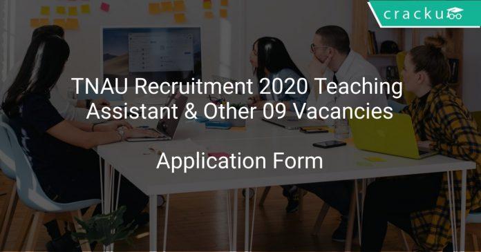 TNAU Recruitment 2020 Teaching Assistant & Other 09 Vacancies