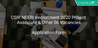CSIR NEERI Recruitment 2020 Project Associate & Other 06 Vacancies