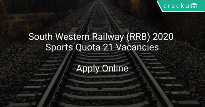 South Western Railway (RRB) 2020 Sports Quota 21 Vacancies