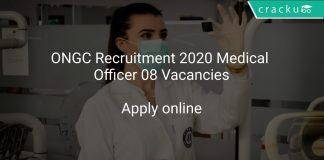 ONGC Recruitment 2020 Medical Officer 08 Vacancies