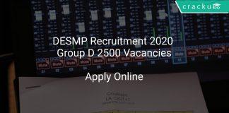 DESMP Recruitment 2020 Group D 2500 Vacancies