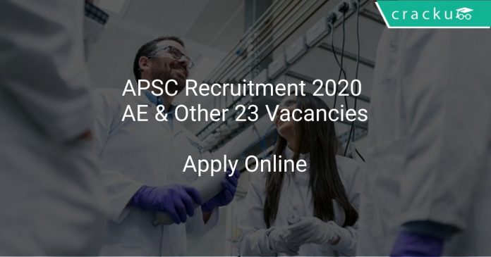 APSC Recruitment 2020 AE & Other 23 Vacancies