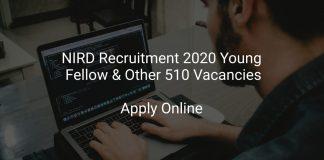 NIRD Recruitment 2020 Young Fellow & Other 510 Vacancies