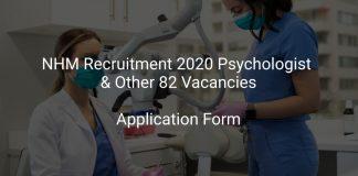 NHM Recruitment 2020 Psychologist & Other 82 Vacancies