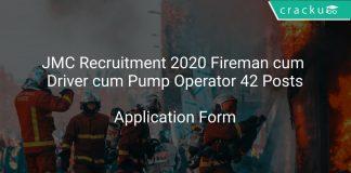 JMC Recruitment 2020 Fireman cum Driver cum Pump Operator 42 Posts