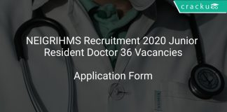 NEIGRIHMS Recruitment 2020 Junior Resident Doctor 36 Vacancies